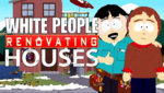 south-park-season-21-1-white-people-renovating-houses-randy-marsh-review-episode-guide-list.jpg